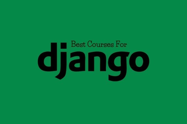 Best Udemy Courses for Django